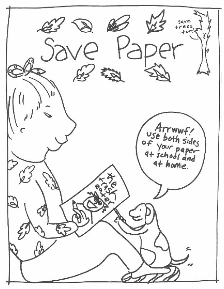 This coloring page for kids focuses on saving paper.
