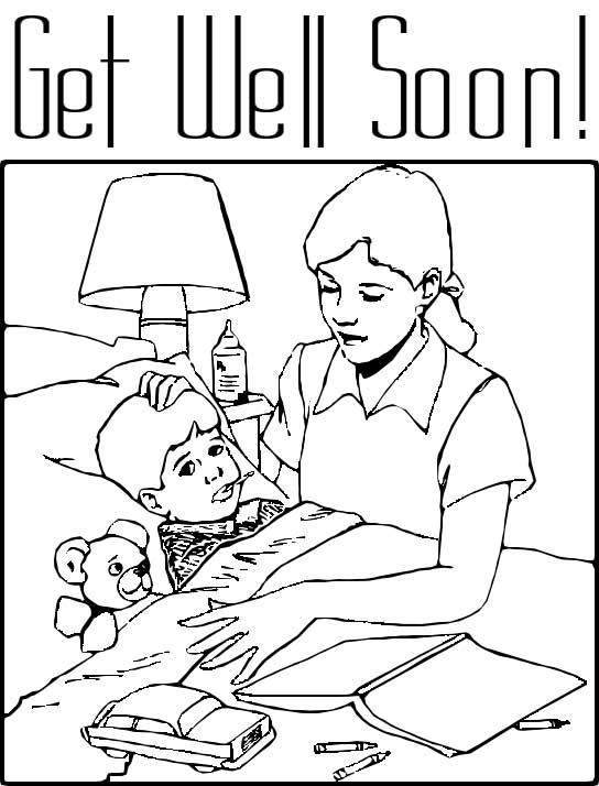 "This coloring page features a picture of an unwell looking boy being looked after by his mother. The phrase ""Get Well Soon!"" is written at the top of the picture."